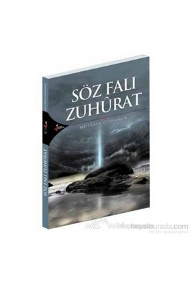 Söz Falı Zuhurat-Mustafa Özdamar