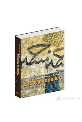 Tasavvuf Terimleri - Islahat-I Sofiyye Fi Vatan-I Asliyye-Safer El- Muhibbi El-Cerrahi