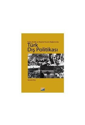 Tarih, Kimlik ve Eleştirel Kuram Bağlamında Türk Dış Politikası