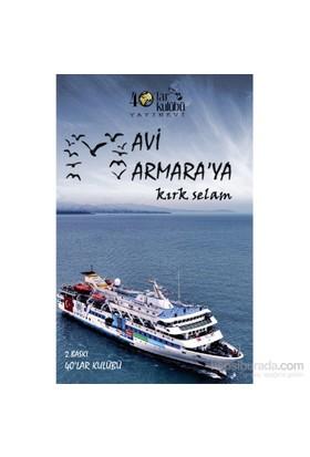 Mavi Marmara'Ya Kırk Selam