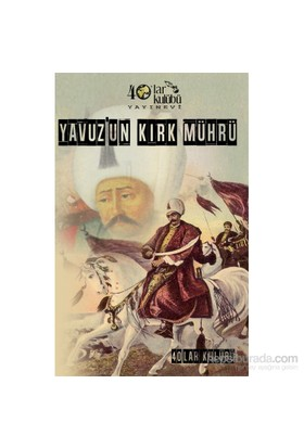 Yavuz'Un Kırk Mührü