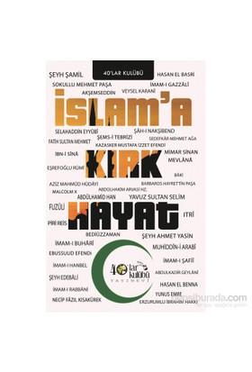 İslama Kırk Hayat-Kolektif