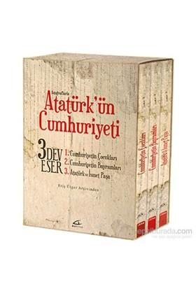 Atatürk'Ün Cumhuriyeti-Eriş Ülger