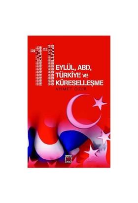 11 Eylül, Abd, Türkiye Ve Küreselleşme-Ahmet Özer