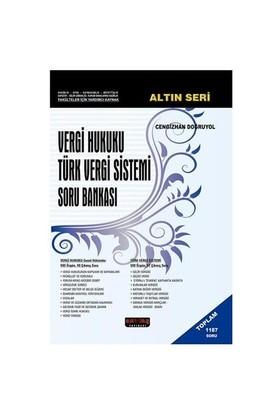 Vergi Hukuku - Türk Vergi Sistemi Soru Bankası