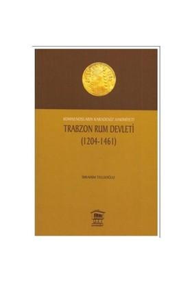 Trabzon Rum Devleti (1204-1461)