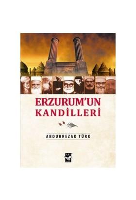 Erzurum'Un Kandilleri-Abdürrezak Türk