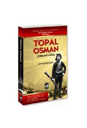 Topal Osman (Osman Ağa)