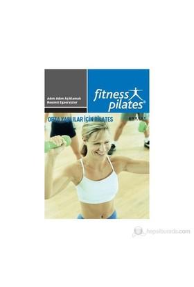 Senin Seçimin Pilates - Orta Yaşlılar İçin Pilates Başlangıç Egzersizleri-Kolektif
