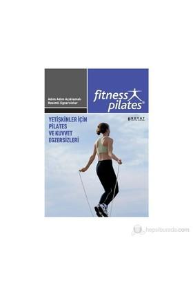 Senin Seçimin Pilates - Yetişkinler İçin Pilates Ve Kuvvet Egzersizleri Pilates İleri Seviye Egzersi-Kolektif
