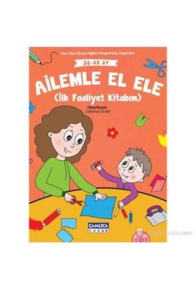 Ailemle El Ele (İlk Faaliyet Kitabım) - Zekeriya Guter