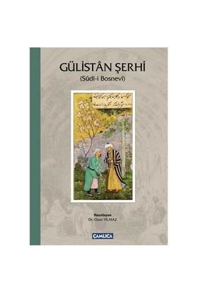 Gülistan Şerhi (Ciltli)-Sudi-İ Bosnevi