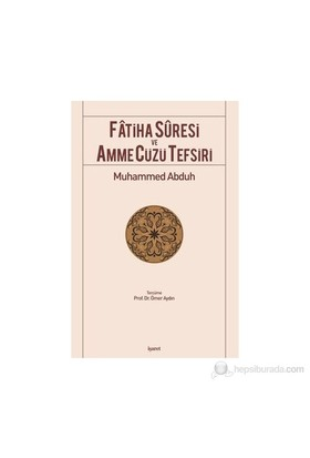 Fatiha Suresi Ve Amme Cüzü Tefsiri-Muhammed Abduh
