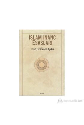 İslam İnanç Esasları-Ömer Aydın