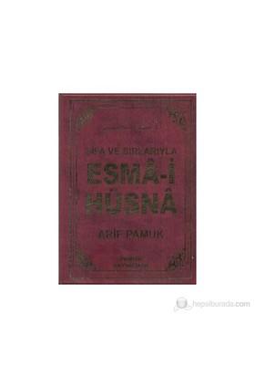 Şifa Ve Sırlarıyla Esma-İ Hüsna (Dua-113)