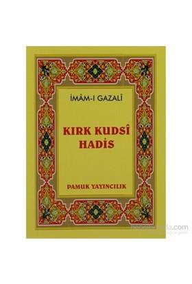 Kırk Kudsi Hadis (Hadis-003/P10)