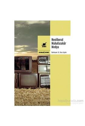 Neoliberal Muhafazakâr Medya-Kolektif