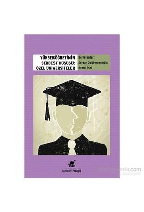 Yükseköğretimin Serbest Düşüşü: Özel Üniversiteler-Kolektif