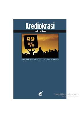 Krediokrasi Ve Borç Reddi Davası-Andrew Ross