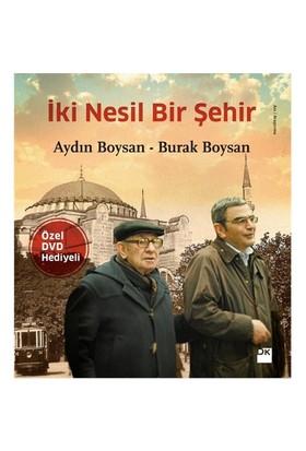 İki Nesil Bir Şehir (Dvd'Li)-Aydın Boysan