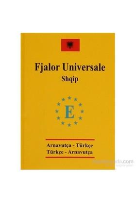 Arnavutça Cep Üniversal Sözlük - Fjalor Universale Shqip - A - Ece Şen
