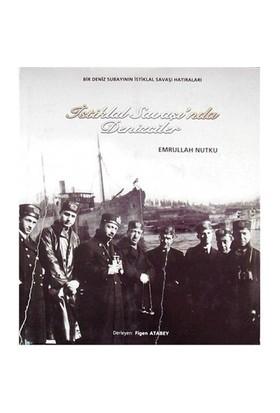 İstiklal Savaşında Denizciler - Derleme