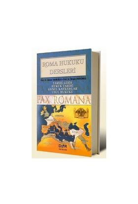 Roma Hukuku Dersleri Tarihi Giriş / Hukuk Tarihi / Genel Kavramlar / Usul Hukuku-Bülent Tahiroğlu