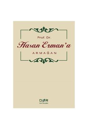 Prof. Dr. Hasan Ermana Armağan-Kolektif