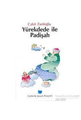 Yürek Dede İle Padişah - Cahit Zarifoğlu