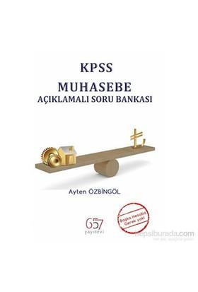 657 Yayınevi 2014 Kpss Muhasebe Açıklamalı Soru Bankası-Ayten Özbingöl