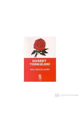 Hasret Türküleri-Hacı Bektaş Şahin