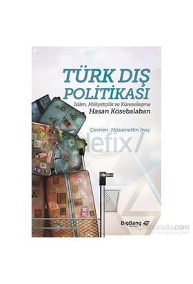 Türk Dış Politikası-Hasan Kösebalaban