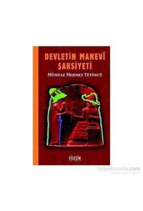 Devletin Manevi Şahsiyeti-Mümtaz Mehmet Tütüncü
