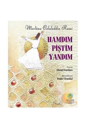 Hamdım Piştim Yandım-Ahmet Kardam