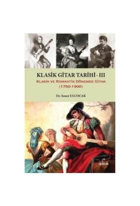 Klasik Gitar Tarihi 3-Soner Uluocak