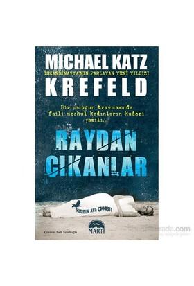 Raydan Çıkanlar-Michael Katz Krefeld