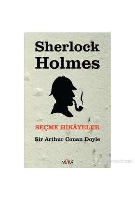 Sherlock Holmes - Seçme Hikayeler-Sir Arthur Conan Doyle