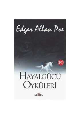 Hayalgücü Öyküleri-Edgar Allan Poe