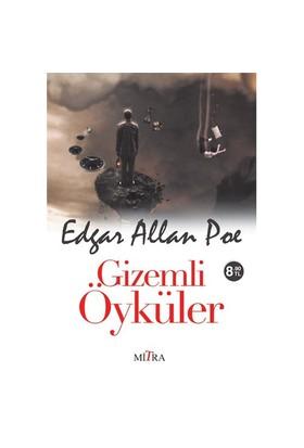 Gizemli Öyküler-Edgar Allan Poe