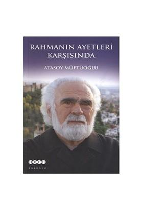 Rahmanın Ayetleri Karşısında-Atasoy Müftüoğlu