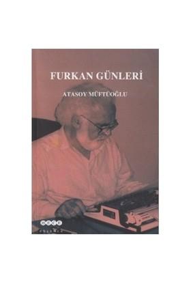 Furkan Günleri-Atasoy Müftüoğlu