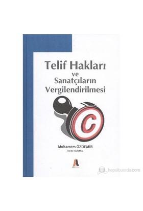 Telif Hakları Ve Sanatçıların Vergilendirilmesi-Muharrem Özdemir