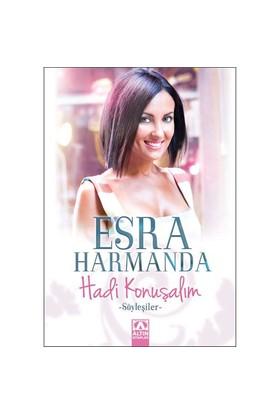 Hadi Konuşalım-Esra Harmanda