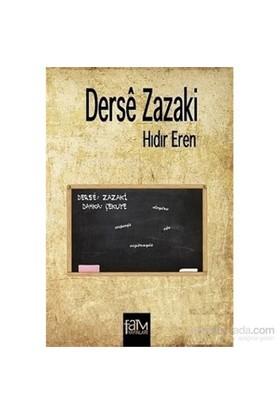 Derse Zazaki - Hıdır Eren
