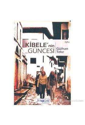 Kibele'Nin Güncesi-Gülhan Teke