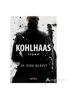 Kohlhaas - İsyan-H. Von Kleist