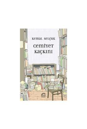 Cemiyet Kaçkını-Kemal Selçuk