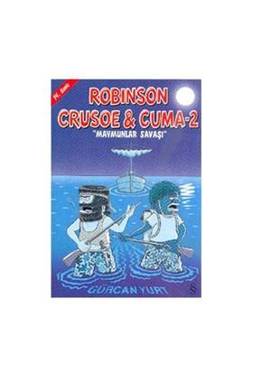 Robinson Crusoe & Cuma - 2 / Maymunlar Savaşı-Gürcan Yurt