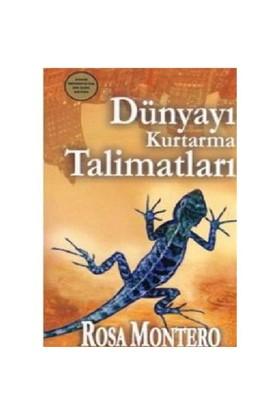 Dünyayı Kurtarma Talimatları - Rosa Montero