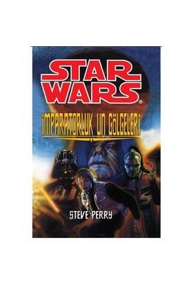 Star Wars - İmparatorluk'un Gölgeleri - Steve Perry